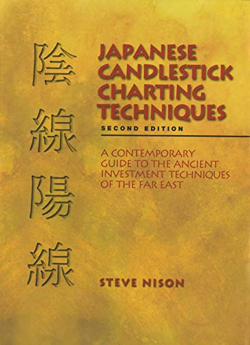 (Japanese Candlestick Charting Techniques, Second)