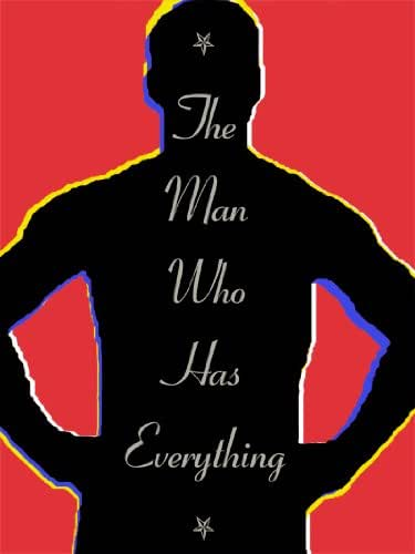 The Man Who Has Everything
