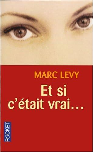 Fransk lydbøker nedlastingerEt Si C'Etait Vrai ... (French Edition) by Marc Levy in Norwegian DJVU