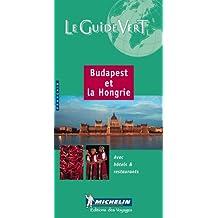 Michelin Le Guide Vert Budapest Hongrie, 1e