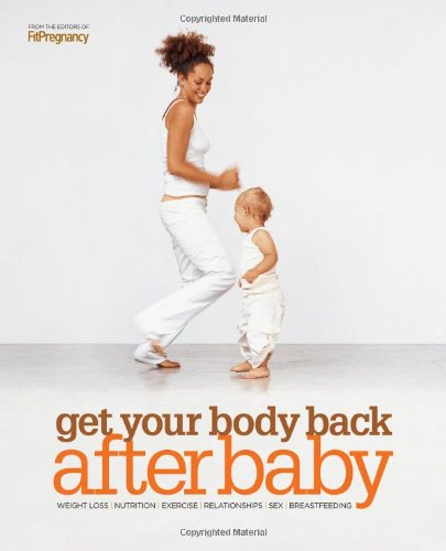 Download Get Your Body Back After Baby PDF