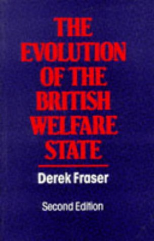 Evolution of the British Welfare State A