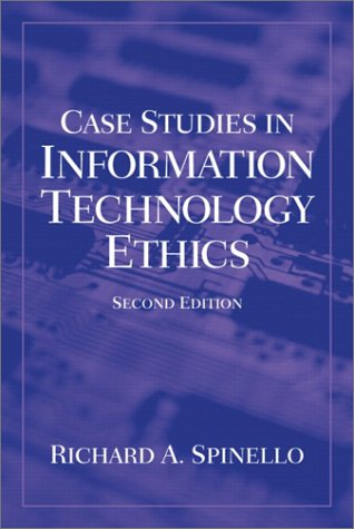 Case Studies in Information Technology Ethics (2nd…
