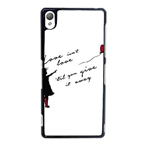 Sony Xperia Z3 Cell Phone Case Black Love Isnt Love Til You Give It Away ST1YL6761887
