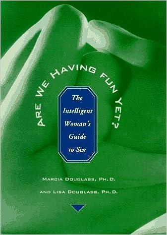 Fun guide having intelligent sex we womans yet