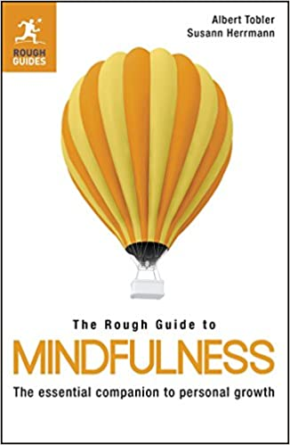 Book The Rough Guide to Mindfulness by Albert Tobler (17-Jan-2013)