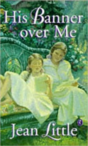 His Banner over Me: Amazon.de: Little, Jean: Fremdsprachige Bücher
