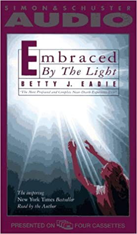 Embraced By The Light Book Unique Amazon Embraced By The Light 60 Betty J Eadie Books