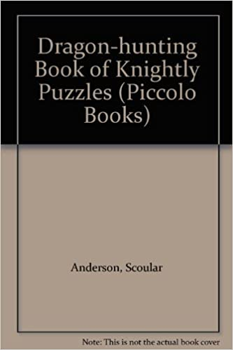 Dragon-hunting Book of Knightly Puzzles (Piccolo Books)