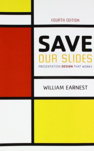 Save Our Slides: Presentation Design That Works