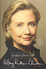 Hard Choices Reprint edition by Clinton, Hillary Rodham (2015) Paperback Paperback