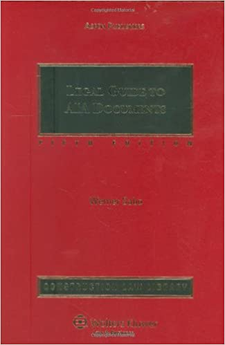 Legal Guide To AIA Documents: Esq , Werner Sabo