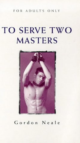 To Serve Two Masters (Idol Series) by Virgin Pub