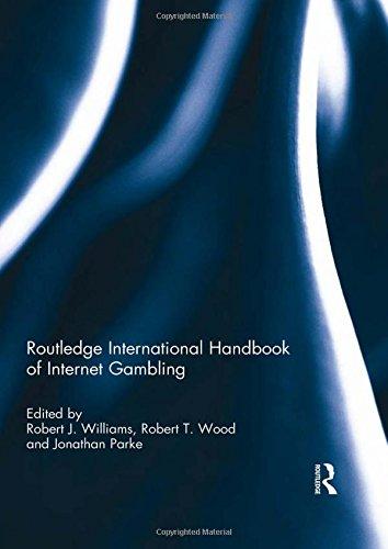 Routledge International Handbook of Internet Gambling (Routledge International Handbooks)