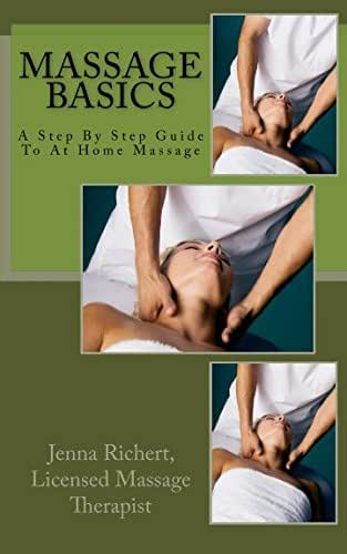 Massage Basics: A step by step guide to at home massage