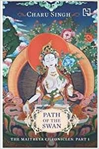 Book Path of the Swan: The Maitreya Chronicles - Part 1