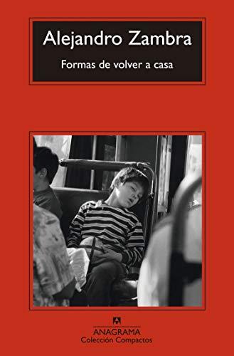Formas de volver a casa (Coleccion Compactos) (Spanish Edition)