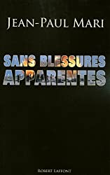 Sans blessures apparentes (French Edition)