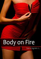 Body on Fire (English Edition)