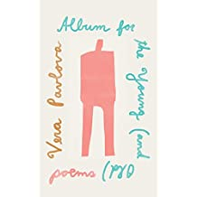 Album for the Young (and Old): Poems