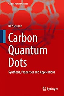 Quantum wells wires and dots theoretical and computational physics carbon quantum dots synthesis properties and applications carbon nanostructures fandeluxe Choice Image