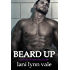 Beard Up (The Dixie Warden Rejects Book 6)