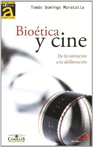 Descargar Libro Bioética Y Cine: De La Narración A La Deliberación Tomas Moratalla