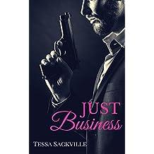 Just Business: A Dark Bad Boy Crime Thriller