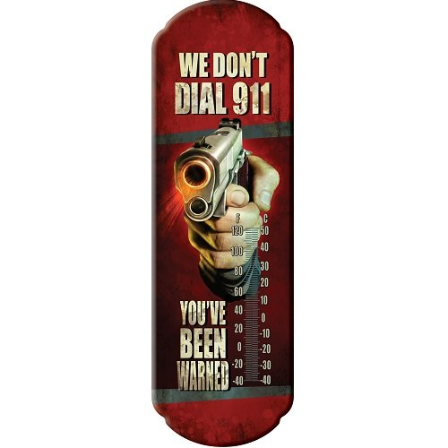 Rivers Edge Products We Don't Dial 911 Tin Thermometer
