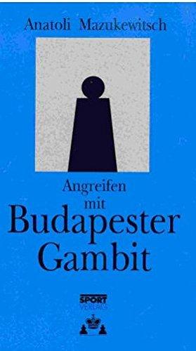 Angreifen mit Budapester Gambit