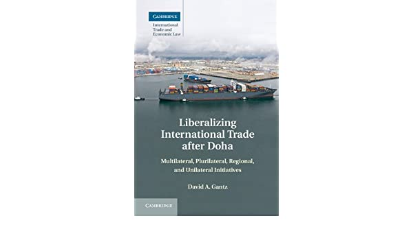 Amazon.com: Liberalizing International Trade after Doha ...