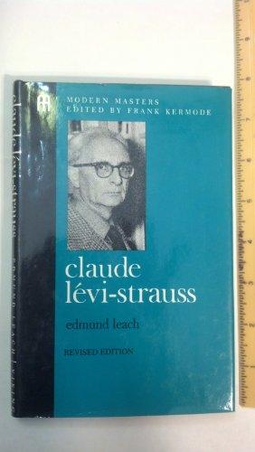 Claude Levi-Strauss: 2 (Modern Masters)