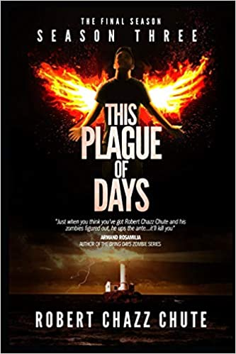 This Plague of Days, Season 3: The Final Season: Volume 3 The ...