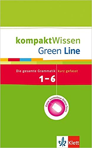 Green Line 1-6 - kompakt Wissen: Die gesamte Grammatik kurz gefasst ...