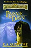 PASSAGE TO DAWN (Forgotten Realms: Legacy of the Drow)