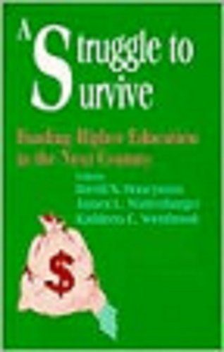A Struggle to Survive: Funding Higher Education in the Next Century (Yearbook of the American Education Finance Association) by David S. Honeyman (1996-11-15)