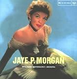 Jaye P. Morgan With Hugo Winterhalter Orchestra