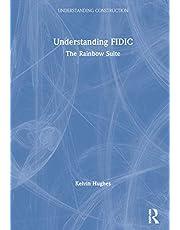 Understanding FIDIC: The Rainbow Suite