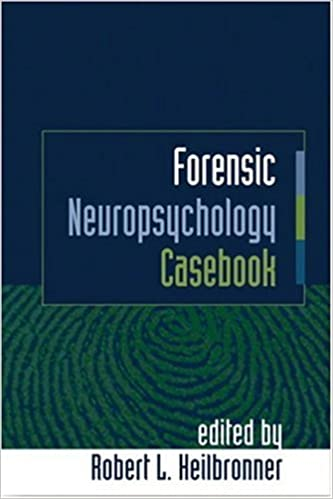 Ask Expert What Is Neuropsychological >> Forensic Neuropsychology Casebook 9781593851859 Medicine Health