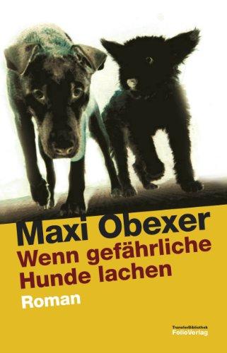Maxi Transfer (Wenn gefährliche Hunde lachen (Transfer Bibliothek) (German Edition))