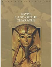 Egypt Land of the Pharaohs Lost Civilizations
