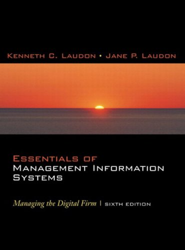 Essentials of Management Information Systems: Managing the Digital Firm and Student Multimedia Edition Package (6th Edit