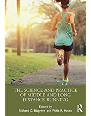 The Science and Practice of Middle and Long Distance Running