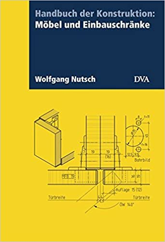 fefe9e5343aeba Handbuch der Konstruktion  Möbel und Einbauschränke  Amazon.de  Wolfgang  Nutsch  Bücher