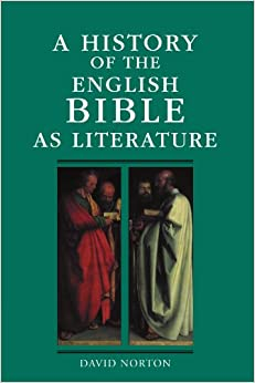 A History of the English Bible as Literature (A History of the Bible as Literature)