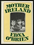 Mother Ireland, Edna O'Brien, 0151625875