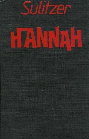 Hannah. : 1 Paul-Loup Sulitzer