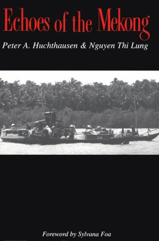 Download Echoes of the Mekong (River Delta, Viet Nam) ebook