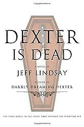 Dexter Is Dead: A Novel (Dexter Novel)