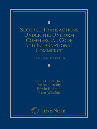 Secured Transactions Under the Uniform Commercial Code...